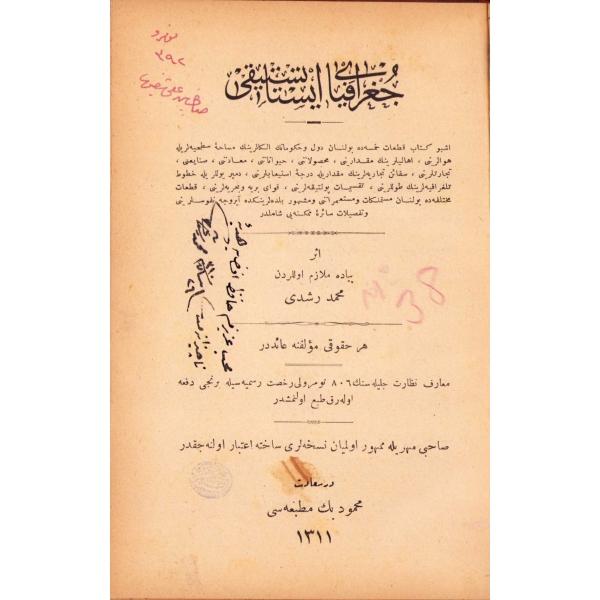 Osmanlıca  Coğrafya-yı İstatistiki, Mehmed Rüştü'den ithaflı ve imzalı, Mahmud Bey Matbaası, Dersaadet 1311, 173 sayfa, 12x19 cm, ÖZEGE; 24244