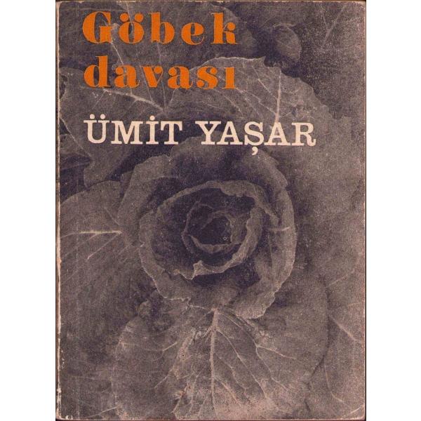 Göbek Davası, Ümit Yaşar'dan ithaflı ve imzalı, İlk baskı, İstanbul 1968, 92 sayfa, 12x16 cm