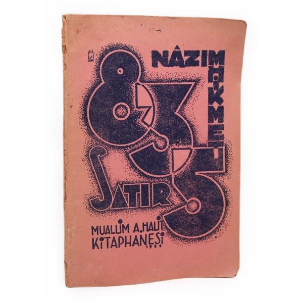 835 Satır, Nazım Hikmet, İkinci baskı, Muallim Halit Kitaphanesi, İstanbul 1932, 48 sayfa, 14x21 cm