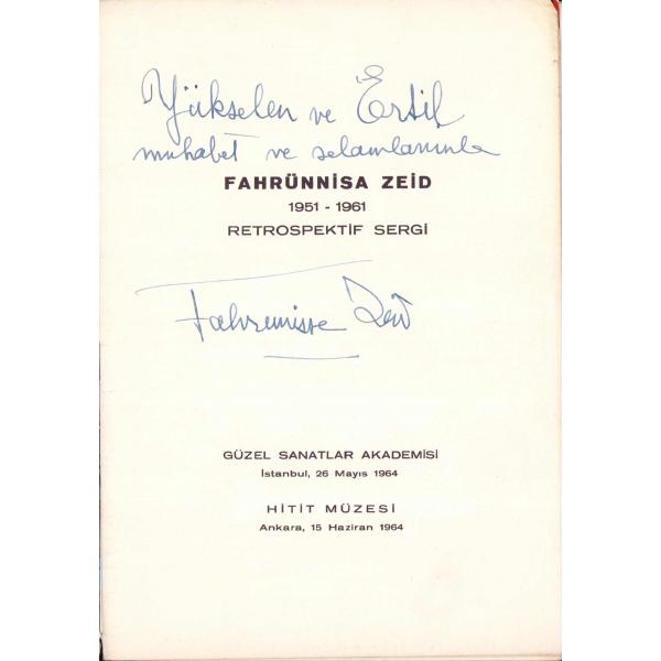 Fahrünnisa Zeid'den ithaflı ve imzalı, 1951 - 1961 Retrospektif Sergi kataloğu, Hitit Müzesi, Güzel Sanatlar Akademisi, İstanbul 1964, 12 sayfa, 16x24 cm