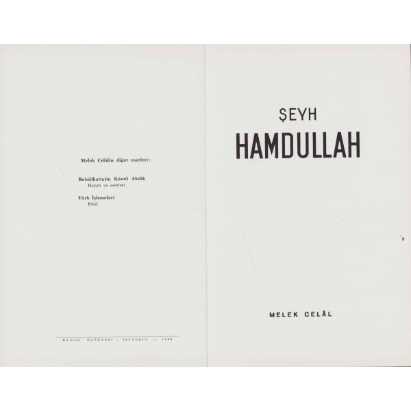 Şeyh Hamdullah, Melek Celal, Kenan Matbaası, İstanbul 1948, 45 sayfa, 16x24 cm